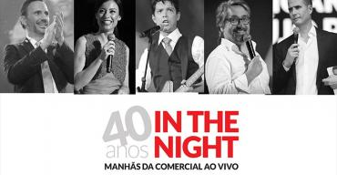 40 ANOS IN THE NIGHT GUARDA
